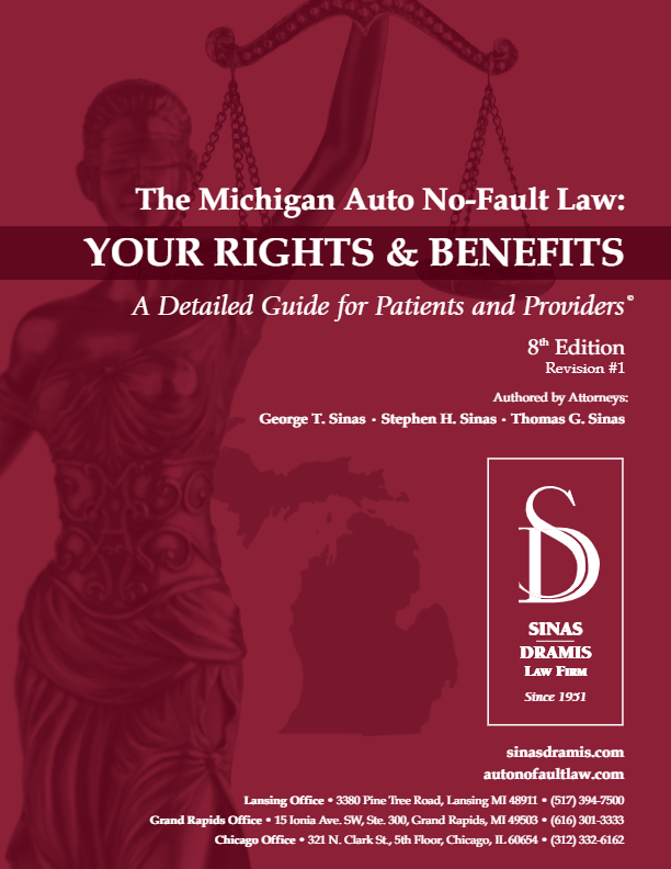 Michigan No-Fault Rights and Benefits Sinas Dramis Law Firm