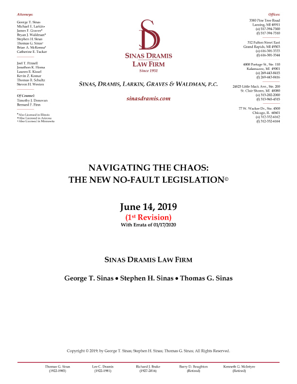 The New No-Fault Legislation Summary by Sinas Dramis Law Firm