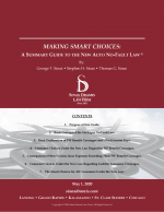 Making Smart Choices: A Summary Guide to the New Auto No-Fault Law by Sinas Dramis Law Firm