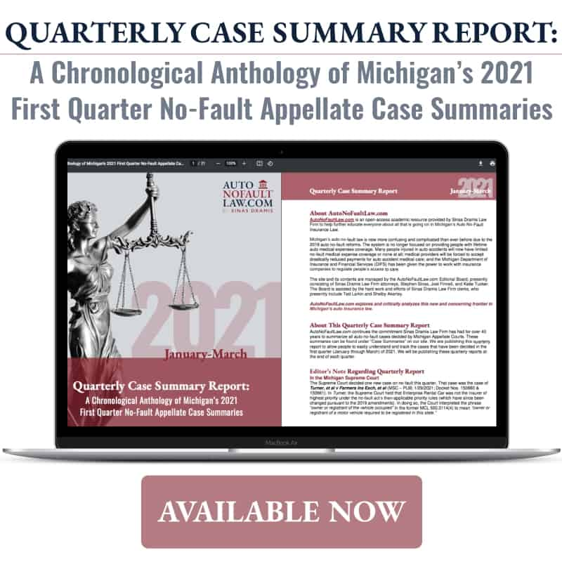 Michigan 2021 First Quarter No-Fault Case Summary Report