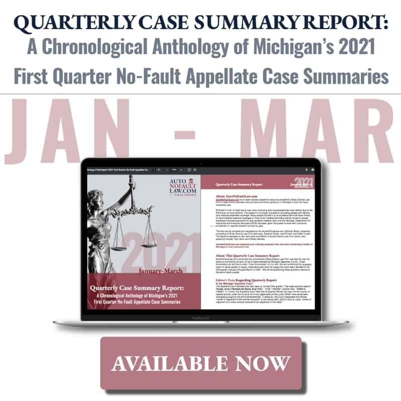 Michigan 2021 First Quarter No-Fault Case Summary Report