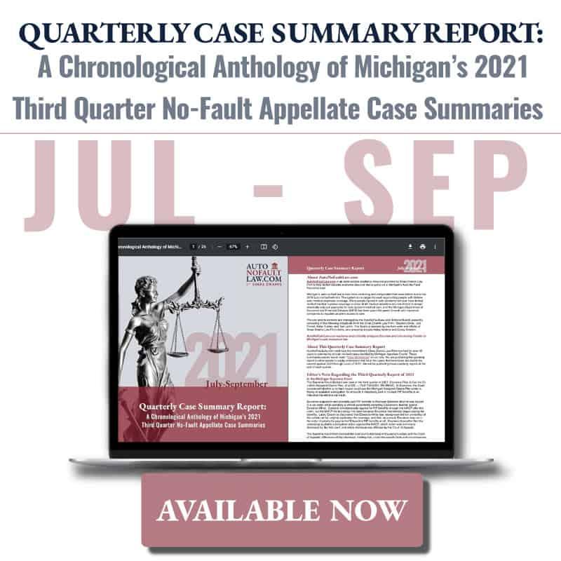 Michigan 2021 Third Quarter No-Fault Case Summary Report